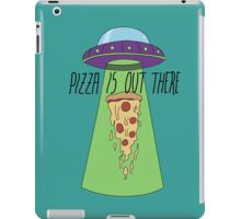 Pizza is out there iPad Case/Skin