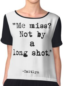 Caitlyn Quote Chiffon Top