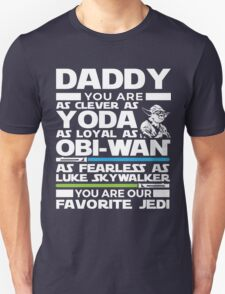 Father's Day Gifts - Gifts for Dad - Clever Loyal Fearless Daddy T-Shirt
