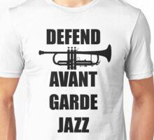DEFEND AVANT GARDE JAZZ Unisex T-Shirt