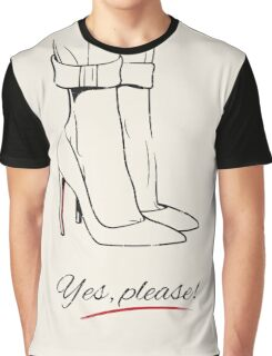 """Yes, Please!"" High Heels Graphic T-Shirt"