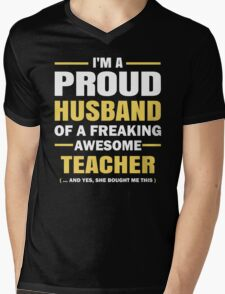 I'M A Proud Husband Of A Freaking Awesome Teacher. Mens V-Neck T-Shirt