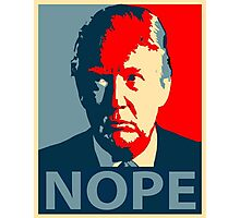 Trump nope Photographic Print