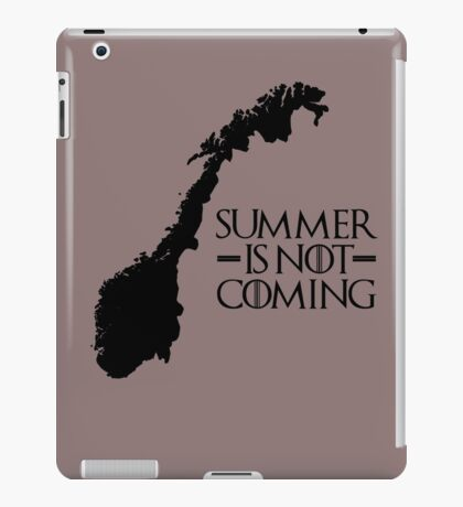 Summer is NOT coming - norway(black text) iPad Case/Skin
