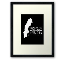 Summer is NOT coming - sweden(white text) Framed Print