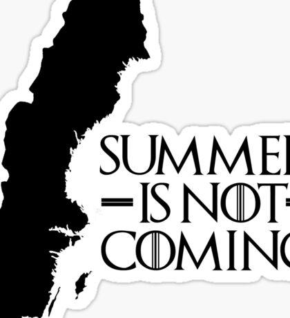 Summer is NOT coming - sweden(black text) Sticker