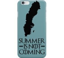 Summer is NOT coming - sweden(black text) iPhone Case/Skin