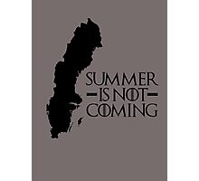 Summer is NOT coming - sweden(black text) Photographic Print
