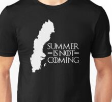 Summer is NOT coming - sweden(white text) Unisex T-Shirt