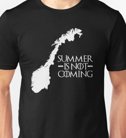 Summer is NOT coming - norway(white text) Unisex T-Shirt