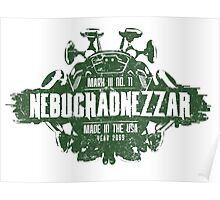 The Nebuchadnezzar Poster