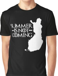 Summer is NOT coming - finland(white text) Graphic T-Shirt