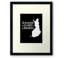 Summer is NOT coming - finland(white text) Framed Print