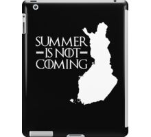 Summer is NOT coming - finland(white text) iPad Case/Skin