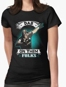 dab on them folks Womens Fitted T-Shirt