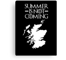 Summer is NOT coming - scotland(white text) Canvas Print