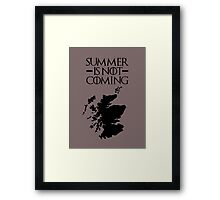 Summer is NOT coming - scoltland(black text) Framed Print