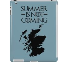 Summer is NOT coming - scoltland(black text) iPad Case/Skin