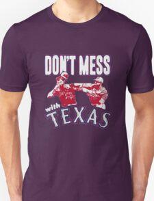 Don't Mess Texas T-Shirt