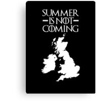 Summer is NOT coming - UK and Ireland(white text) Canvas Print