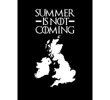 Summer is NOT coming - UK and Ireland(white text) Photographic Print