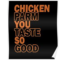 Chicken Parm You Taste So Good, Funny Chicken Lovers, Chicken Lady Gift Poster