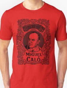Miguel Caló (in black) Unisex T-Shirt