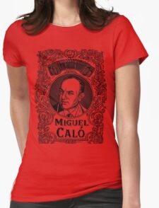 Miguel Caló (in black) Womens Fitted T-Shirt
