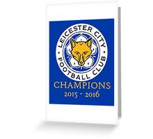 Leicester City Champions 2015-2016 Greeting Card