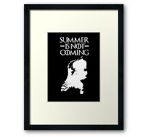 Summer is NOT coming - netherlands(white text) Framed Print