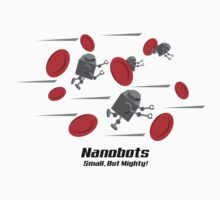Nanobots - Small But Mighty! One Piece - Short Sleeve