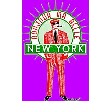 Bonjour ma belle New York by Francisco Evans ™ Photographic Print