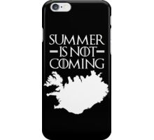 Summer is NOT coming - iceland(white text) iPhone Case/Skin