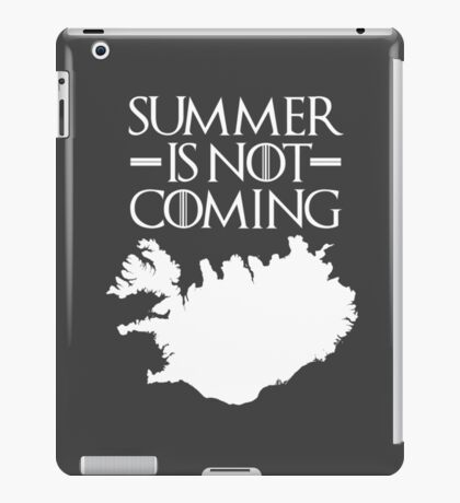 Summer is NOT coming - iceland(white text) iPad Case/Skin