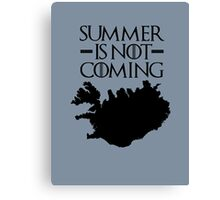 Summer is NOT coming - iceland(black text) Canvas Print