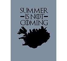 Summer is NOT coming - iceland(black text) Photographic Print