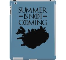 Summer is NOT coming - iceland(black text) iPad Case/Skin