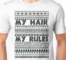My hair my rules Unisex T-Shirt