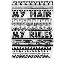 My hair my rules Poster