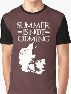Summer is NOT coming - denmark(white text) Graphic T-Shirt