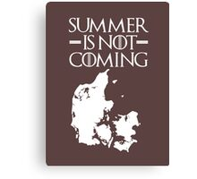 Summer is NOT coming - denmark(white text) Canvas Print