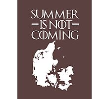 Summer is NOT coming - denmark(white text) Photographic Print