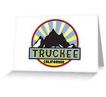 TRUCKEE CALIFORNIA Ski Skiing Snowboarding Snowboard Hiking Hike Mountain Camping Art  Greeting Card