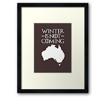 Winter is not Coming - australia(white text) Framed Print