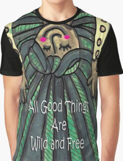 All Good Things are Wild & Free Graphic T-Shirt