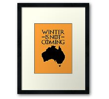 Winter is not Coming - australia(black text) Framed Print