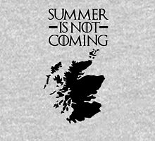 Summer is NOT coming - scoltland(black text) Unisex T-Shirt