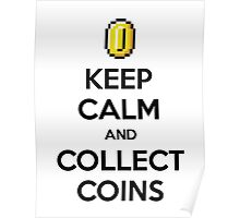Keep Calm And Collect Coins Poster