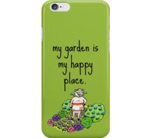 My Garden Is My Happy Place iPhone Case/Skin