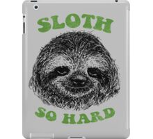 Sloth So Hard iPad Case/Skin
